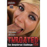 Throated - The Deepthroat Challenge #39