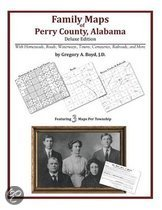 Family Maps of Perry County, Alabama, Deluxe Edition