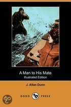 A Man to His Mate (Illustrated Edition) (Dodo Press)