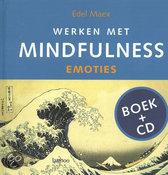 Werken met Mindfulness - Emoties
