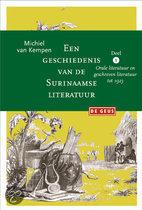 Een Geschiedenis Van De Surinaamse Literatuur