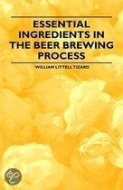 Essential Ingredients in the Beer Brewing Process