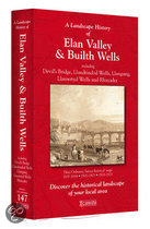 A Landscape History of Elan Valley & Builth Wells (1831-1923) - LH3-147
