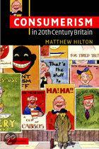 Consumerism In Twentieth-Century Britain