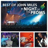 Best Of John Miles At Night Of The Proms
