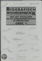 Biografisch woordenboek soc. arbeidsbew.ned. / 1 / druk 1