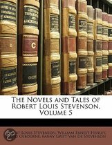 The Novels and Tales of Robert Louis Stevenson, Volume 5
