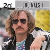 The Best Of Joe Walsh: The Millennium Collection