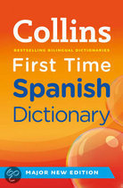 Collins First Time Spanish Dictionary