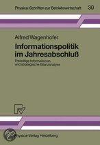 Informationspolitik Im Jahresabschlu: Freiwillige Informationen Und Strategische Bilanzanalyse
