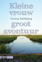Kleine Vrouw, Groot Avontuur