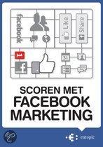 Scoren met Facebook marketing