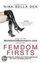 FEMDOM FIRSTS