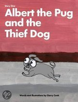 Albert the Pug and the Thief Dog