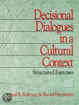 Decisional Dialogues in a Cultural Context