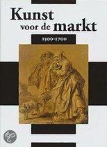Kunst Voor De Markt, 1500-1700
