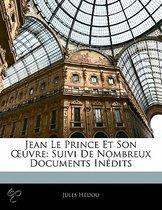 Jean Le Prince Et Son Uvre