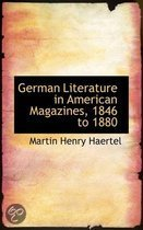 German Literature in American Magazines, 1846 to 1880