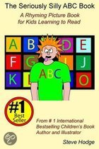 The Seriously Silly ABC Book
