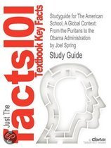 Studyguide for The American School, A Global Context