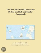 The 2011-2016 World Outlook for Bottled Cocktails and Similar Compounds