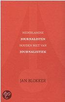 Nederlandse journalisten houden niet van journalistiek