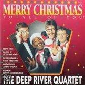 The Deep River Quartet - Merry Christmas To All Of You