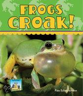 Frogs Croak!