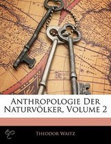 Anthropologie Der Naturv Lker, Volume 2