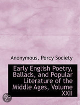 Early English Poetry, Ballads, and Popular Literature of the Middle Ages, Volume XXII