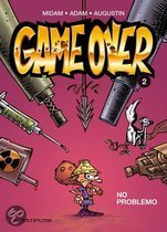 Game Over: 002 No problemo