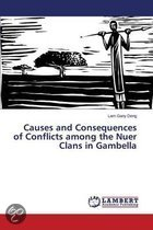 Causes and Consequences of Conflicts Among the Nuer Clans in Gambella