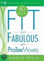 40 Days to Fit and Fabulous