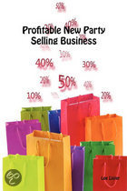 Profitable New Party Selling Business