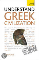 Teach Yourself Understand Greek Civilization