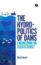 The Hydropolitics of Dams