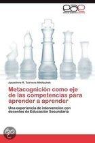 Metacognici N Como Eje de Las Competencias Para Aprender a Aprender