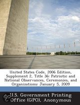 United States Code, 2006 Edition, Supplement 2, Title 36