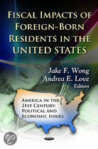 Fiscal Impacts of Foreign-Born Residents in the U.S.