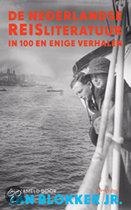 De Nederlandse Reisliteratuur In 80 En Enige Verhalen