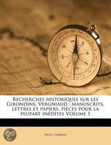 Recherches Historiques Sur Les Girondins, Vergniaud
