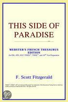 This Side Of Paradise (Webster's French Thesaurus Edition)