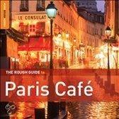 The Rough Guide to Paris Cafe, Vol. 2