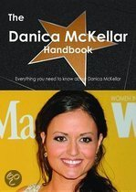 The Danica Mckellar Handbook - Everything You Need to Know About Danica Mckellar