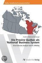 Die Provinz Quebec ALS 'National' Business System