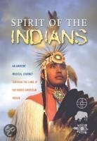 Spirit Of The Indians