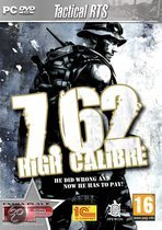 7.62 High Calibre - extra Play