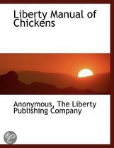 Liberty Manual of Chickens