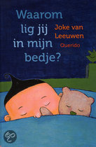 Waarom lig jij in mijn bedje?