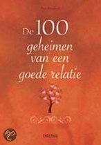Books for Singles / Relaties / Relatietherapie / De 100 geheimen van een goede relatie